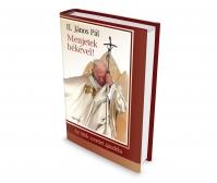 II. János Pál - Menjetek békével